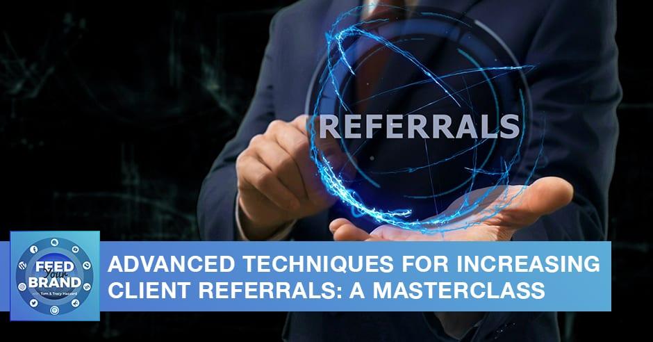FYB 90 | Client Referrals