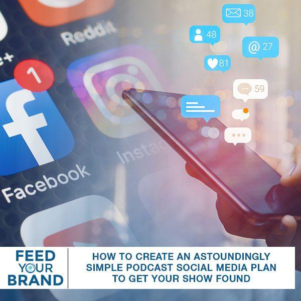 FYB 115 | Podcast Social Media Plan