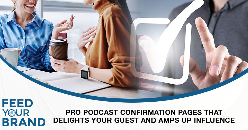 FYB 123 | Pro Podcast Confirmation Pages