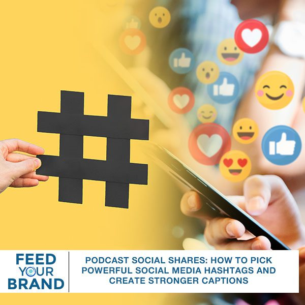 FYB 127 | Social Media Hashtags